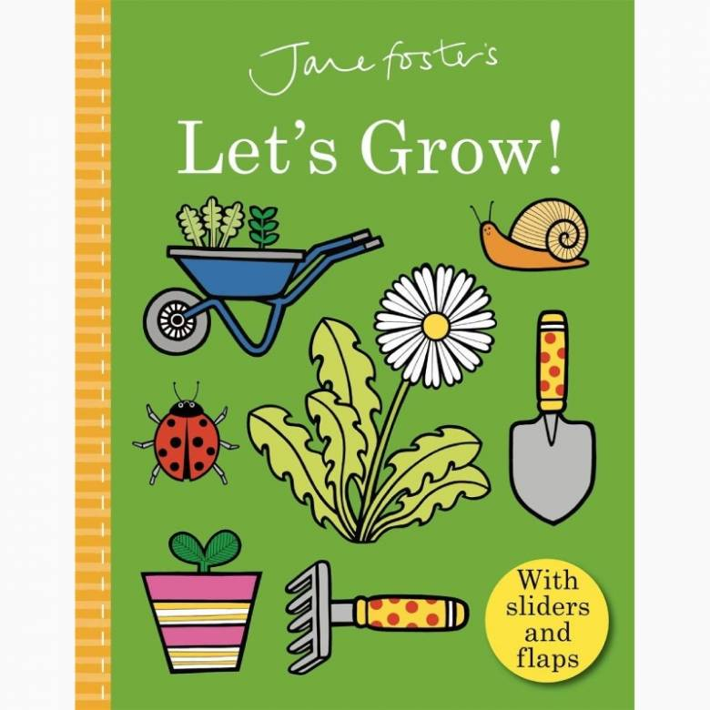 Let's Grow By Jane Foster - Board Book