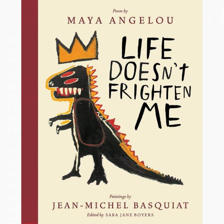 Life Doesn't Frighten Me - Hardback Book