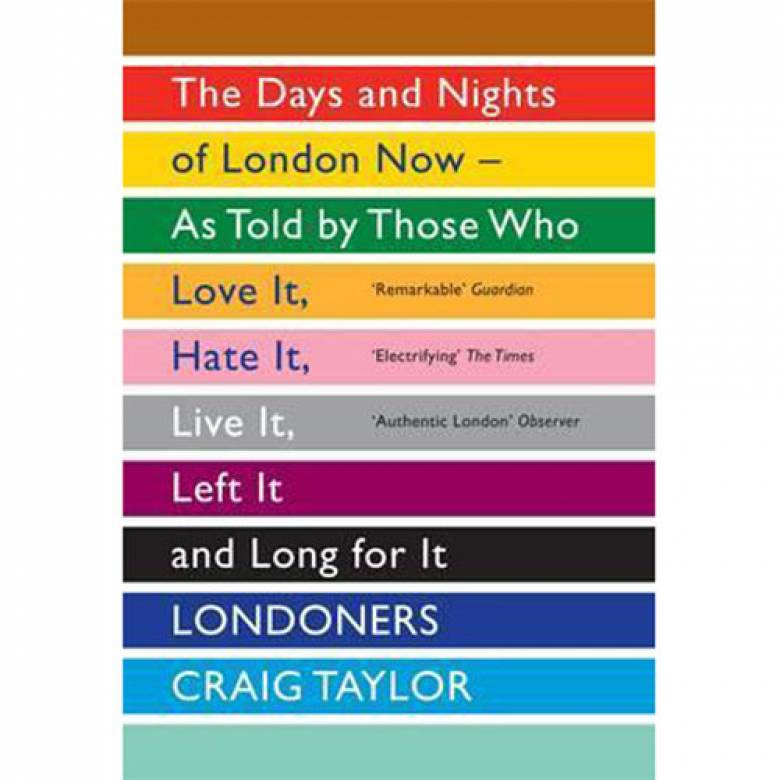 Londoners By Craig Taylor Paperback Book