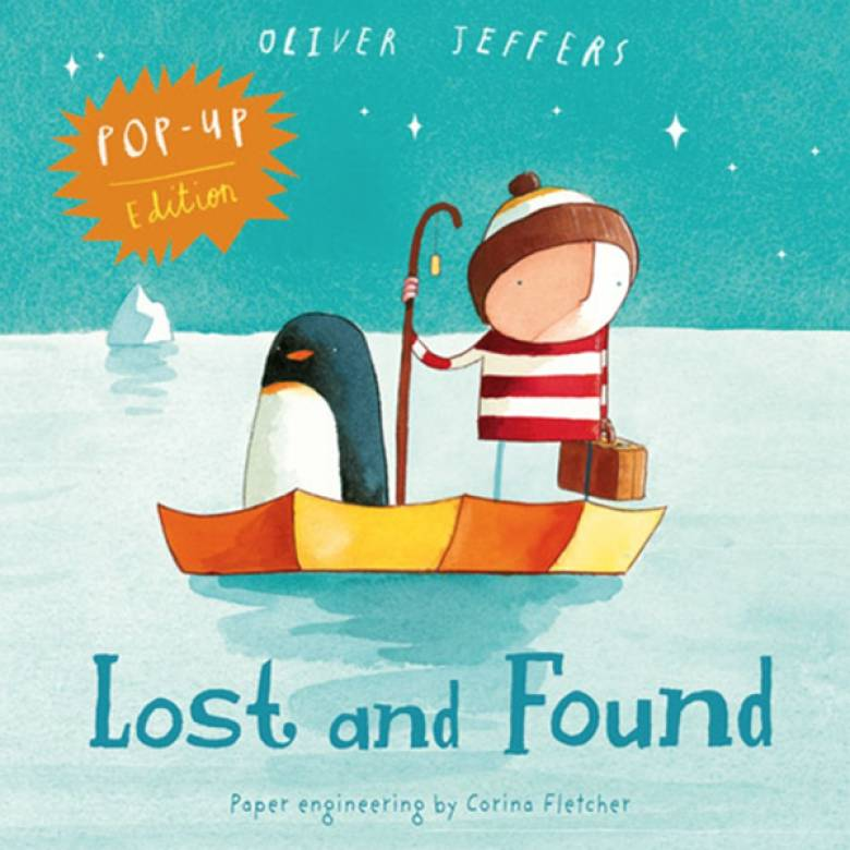 Lost And Found By Oliver Jeffers Board Book