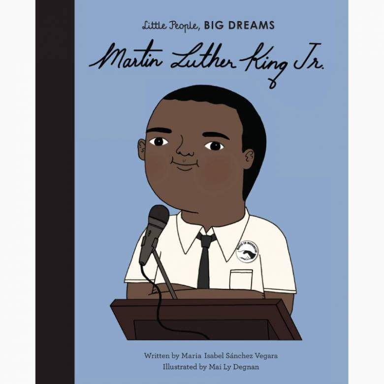 Martin Luther King Jr: Little People Big Dreams - Hardback Book
