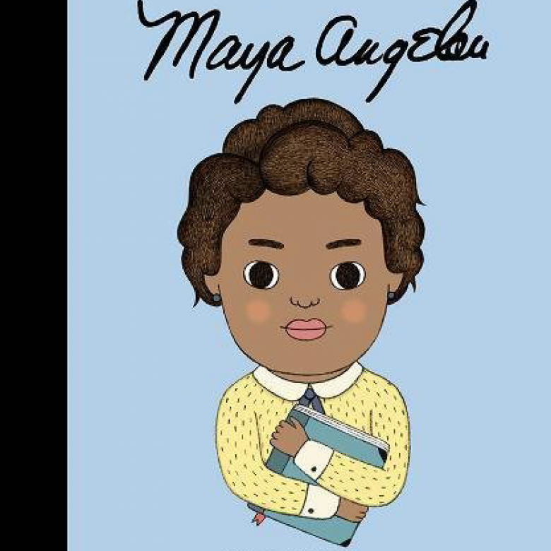 Maya Angelou: Little People Big Dreams Hardback Book