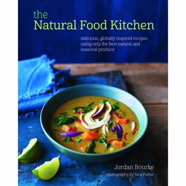 The Natural Food Kitchen Book By Jordan Bourke