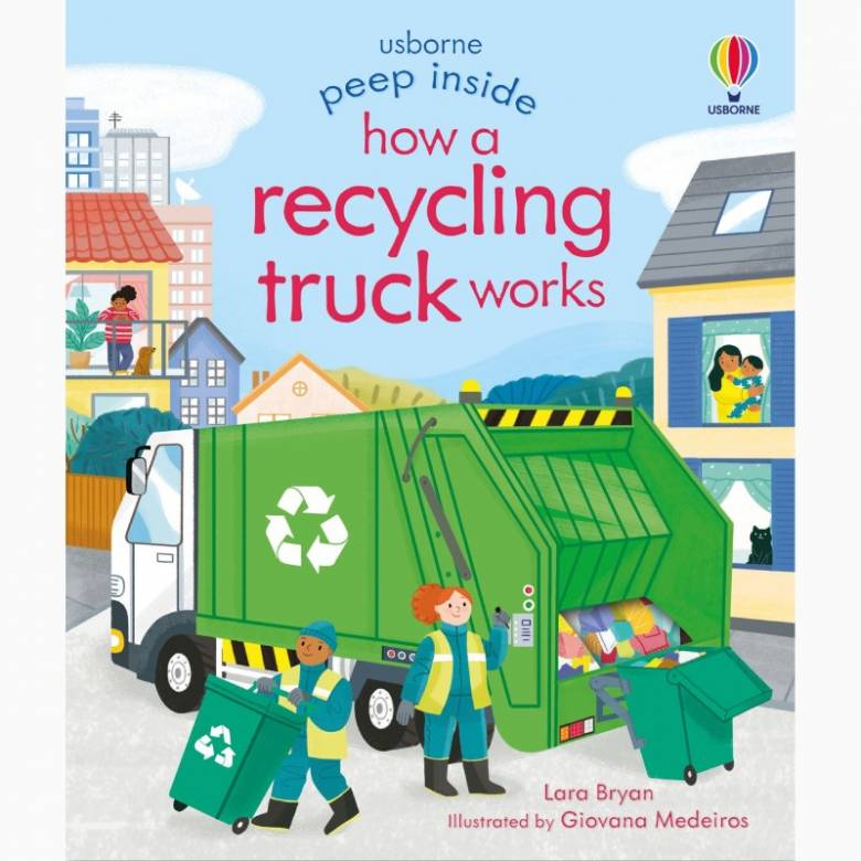 Peep Inside: How A Recycling Truck Works - Board Book