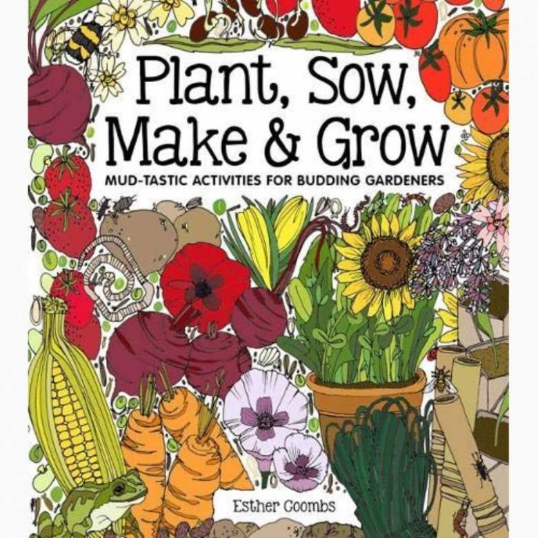 Plant, Sow, Make & Grow - Activity Book