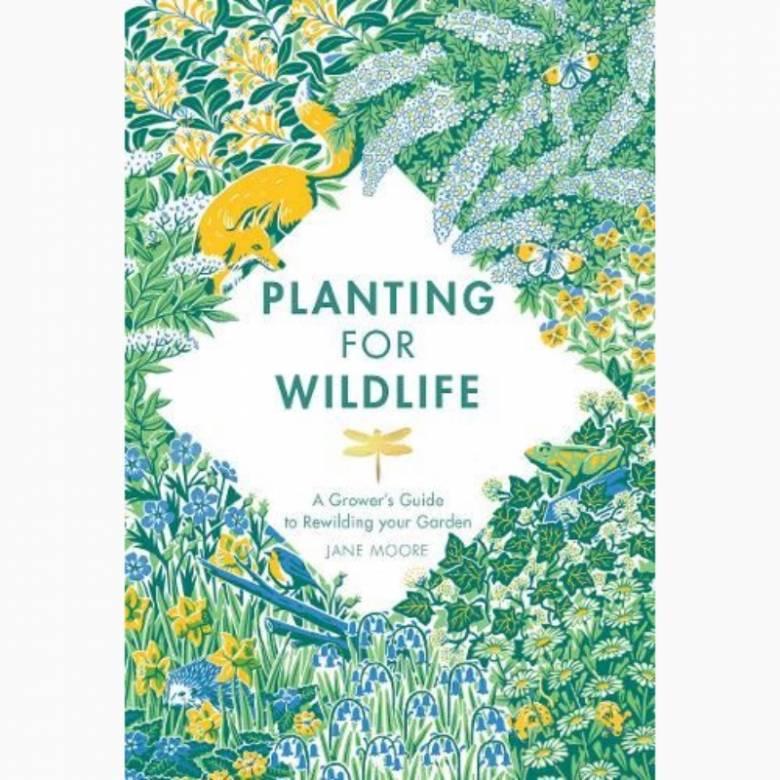 Planting For Wildlife - Hardback Book