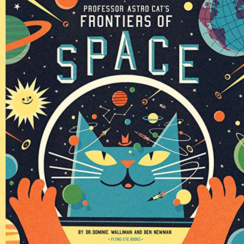 Professor Astro Cats Frontiers Of Space - Hardback Book