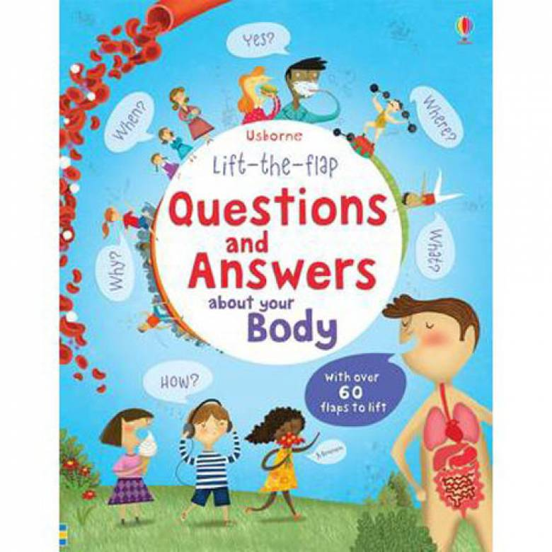 Questions And Answers About Your Body Lift-the-flap Usborne Book