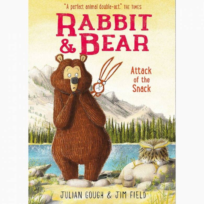 Rabbit & Bear: Attack Of The Snack - Paperback Book