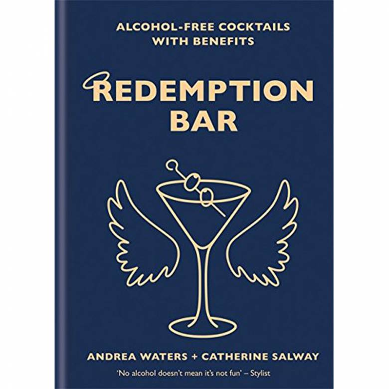 Redemption Bar: Alcohol-Free Cocktails With Benefits - Hardback