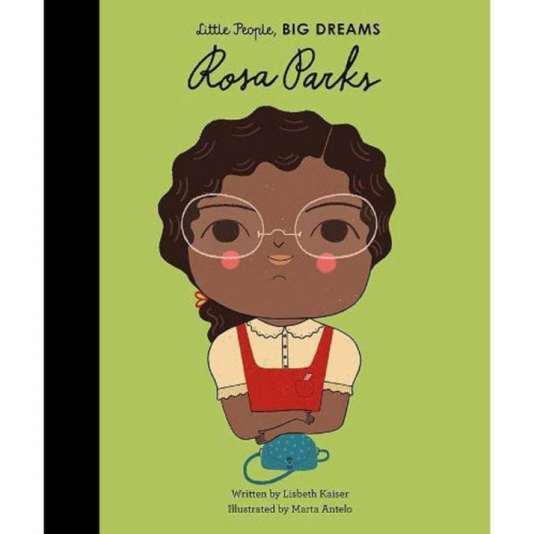 Rosa Parks: Little People Big Dreams Hardback Book
