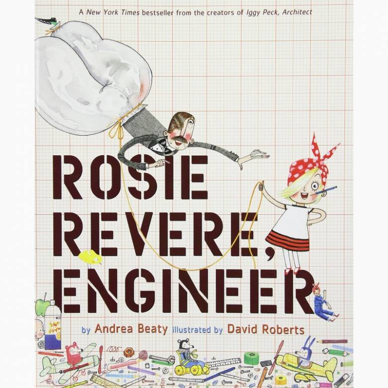Rosie Revere, Engineer - Hardback Book
