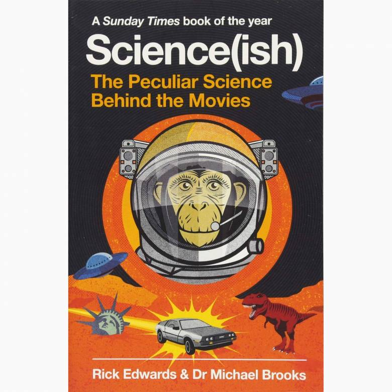 Science(ish): The Peculiar Science Behind The Movies - PB Book