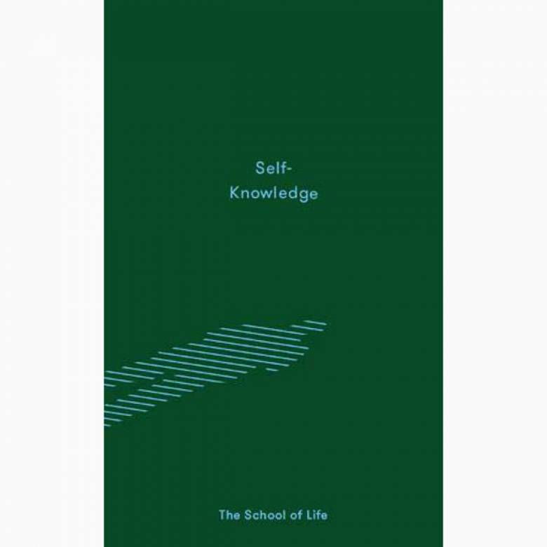 Self Knowledge By the School Of Life - Hardback Book