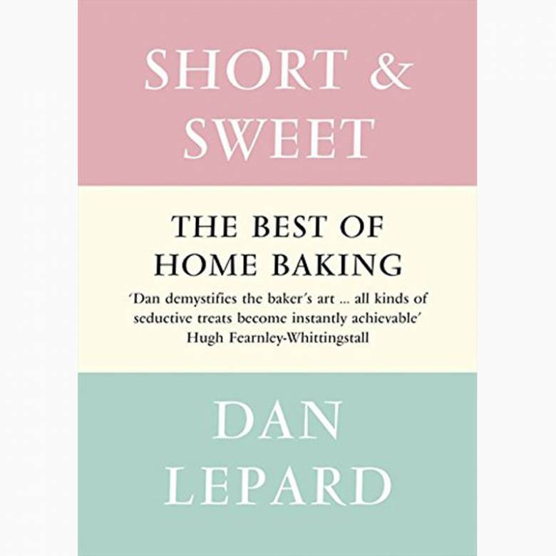 Short And Sweet: The Best Of Home Baking - Hardback Book