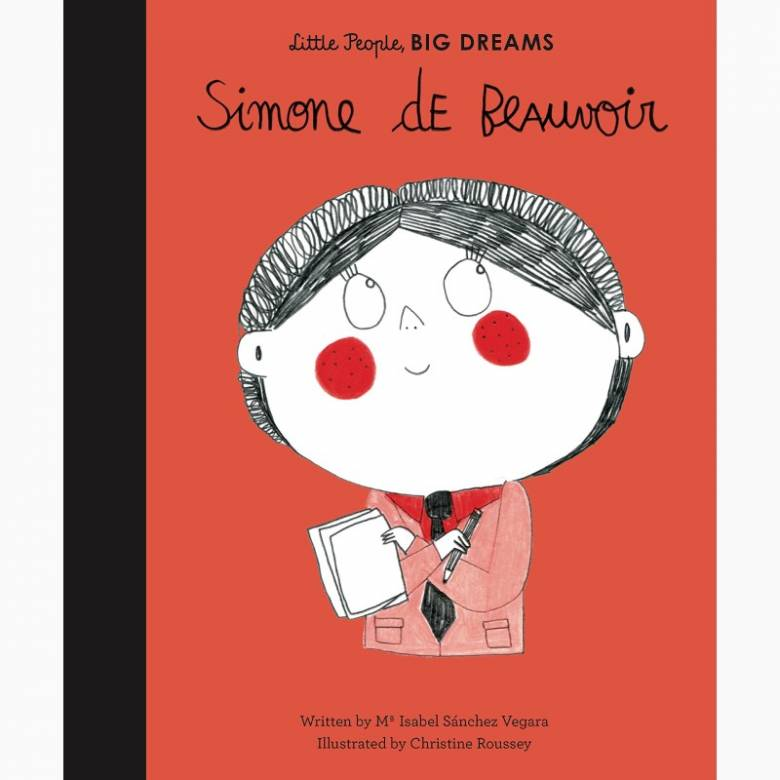 Simone De Beauvoir: Little People Big Dreams Hardback Book