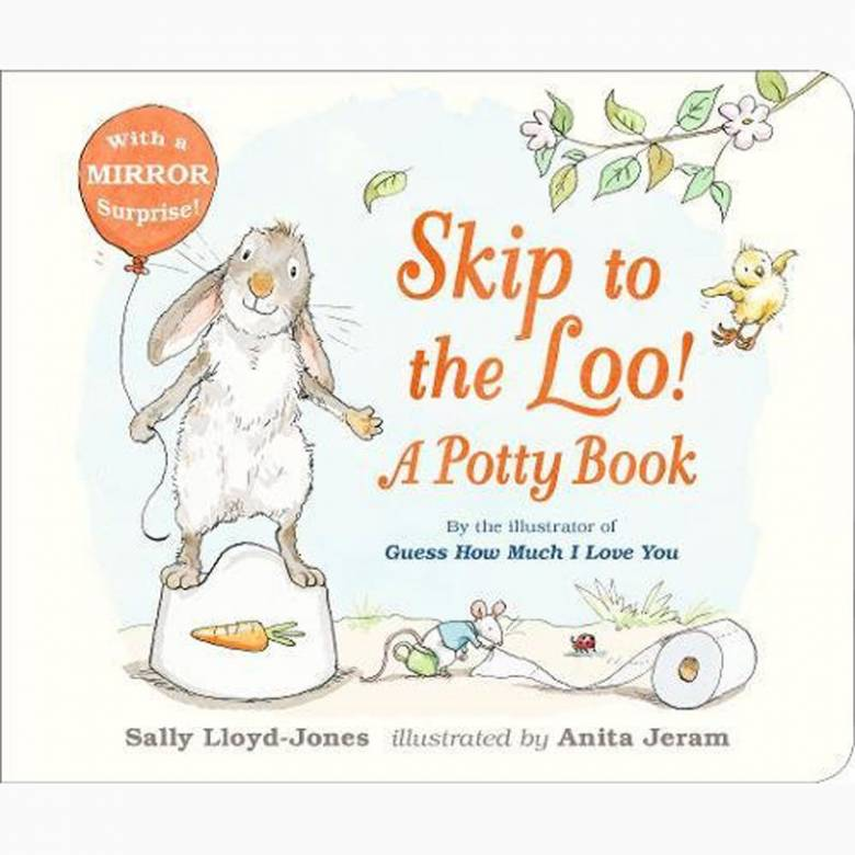 Skip To The Loo! A Potty Book - Board Book