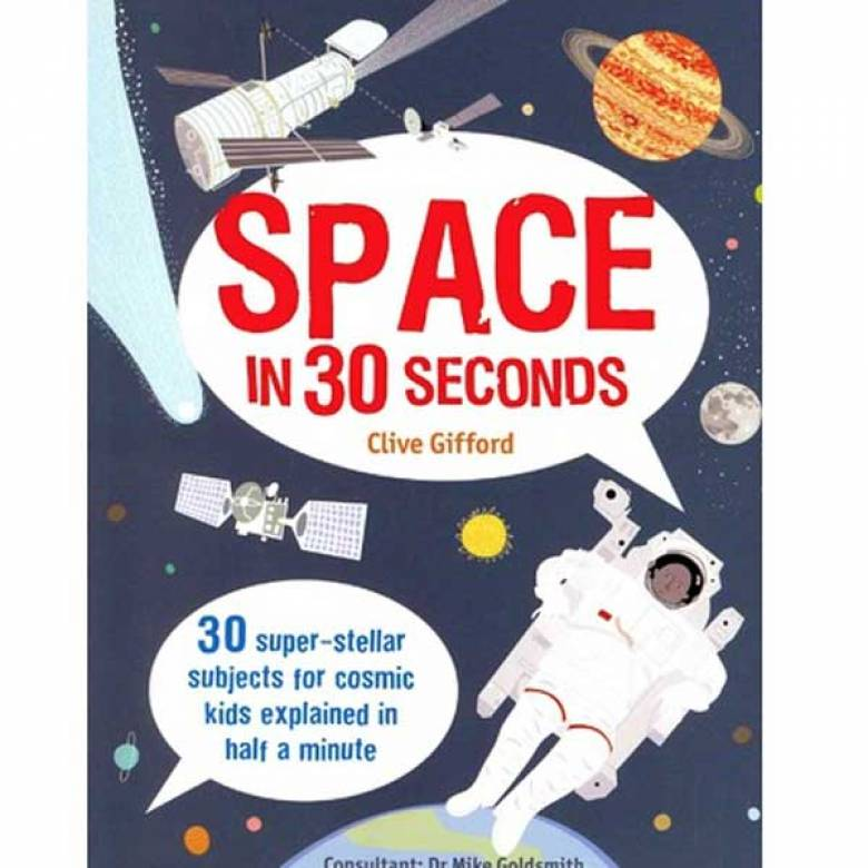 Space In 30 Seconds Book By Clive Gifford