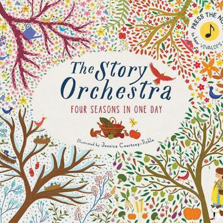 The Story Orchestra Four Seasons In One Day Hardback Book