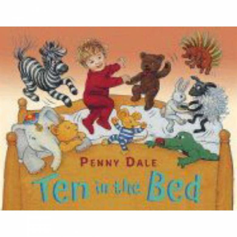 Ten In The Bed By Penny Dale Board Book