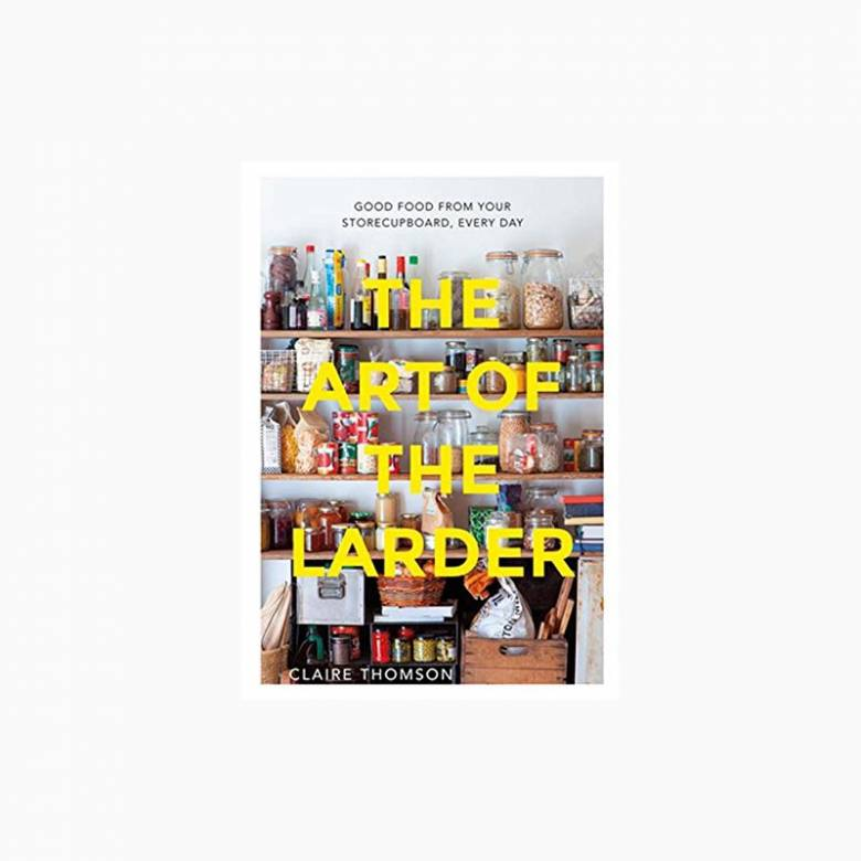 The Art Of The Larder - Hardback Book