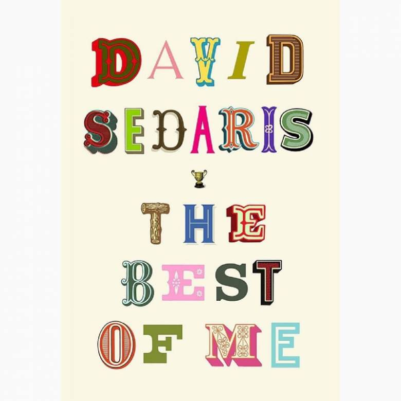 The Best Of Me By David Sedaris - Paperback Book