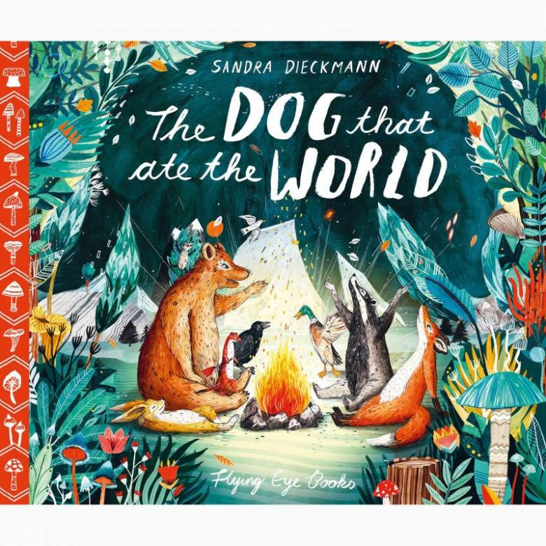 The Dog that Ate the World - Hardback Book