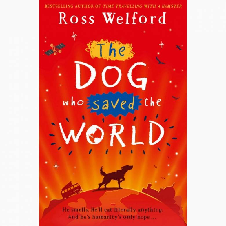 The Dog Who Saved The World - Paperback Book