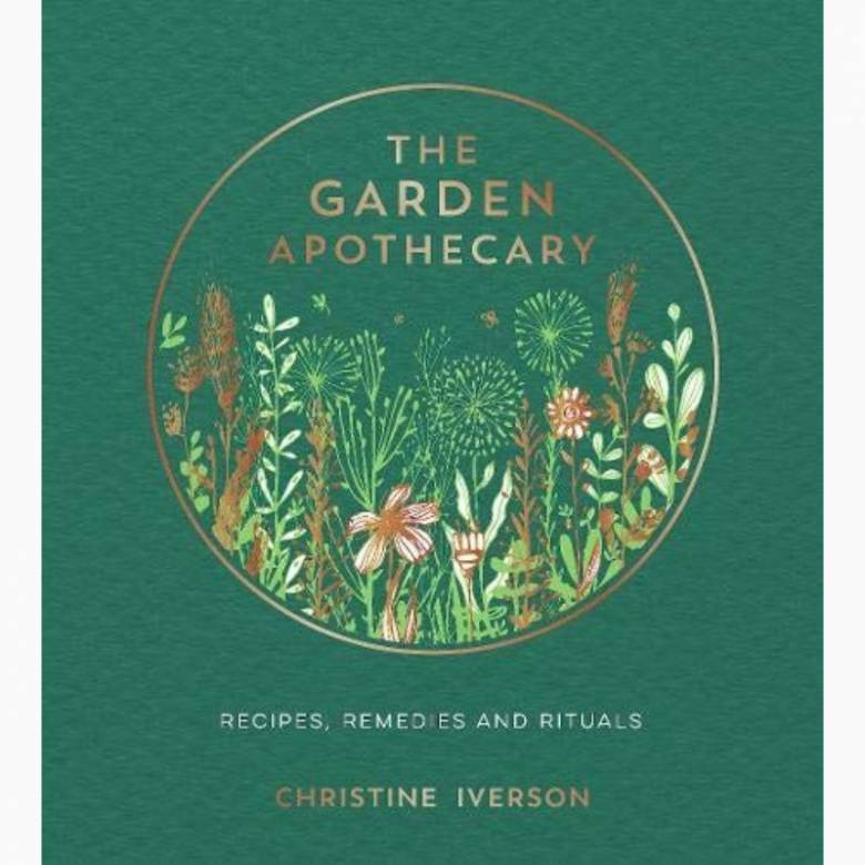 The Garden Apothecary - Hardback Book