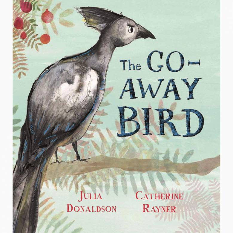 The Go-Away Bird - Hardback Book