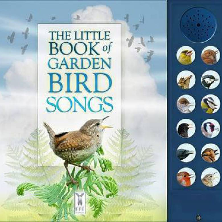 The Little Book Of Garden Bird Songs Sound Book