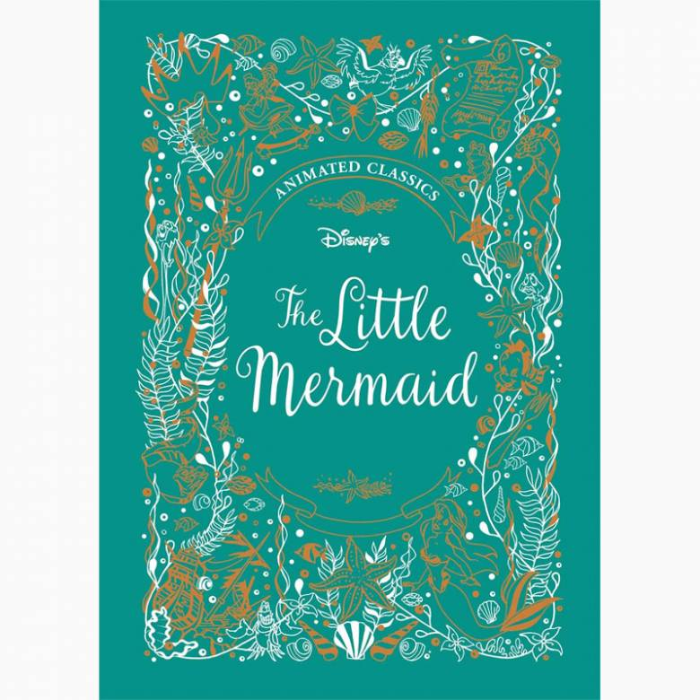 The Little Mermaid: Disney Classics - Hardback Book