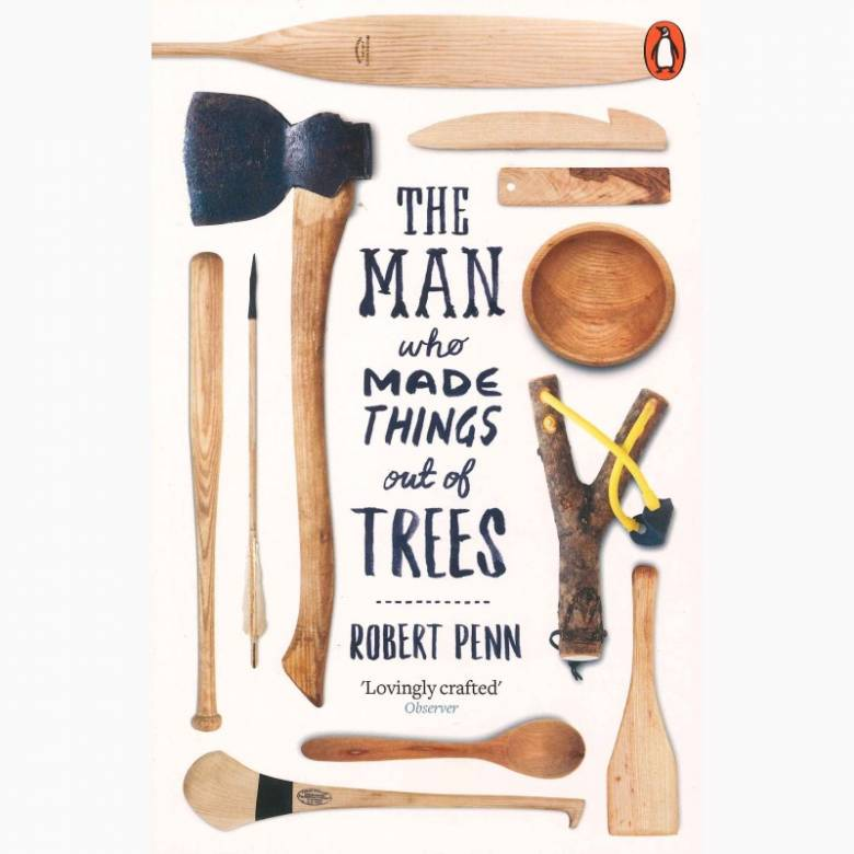The Man Who Made Things Out Of Tress - Paperback Book