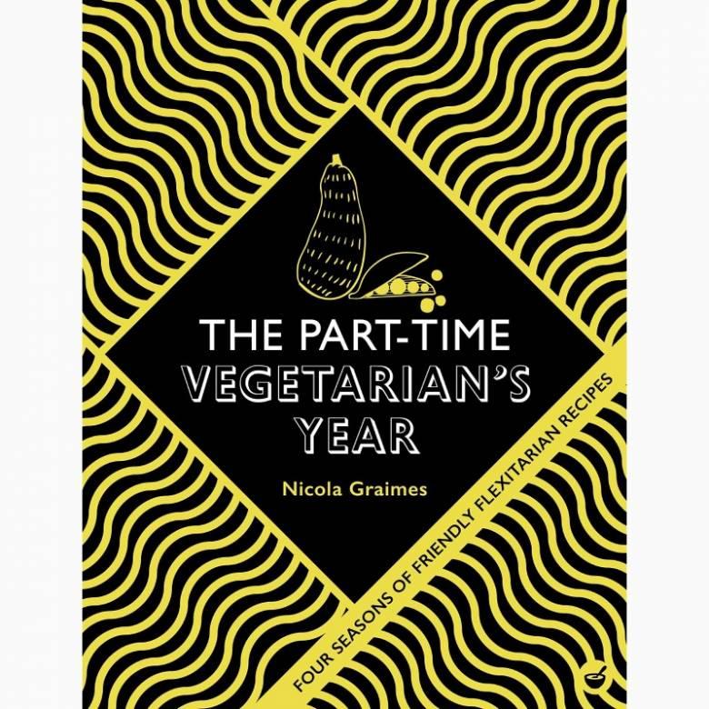 The Part-Time Vegetarian's Year - Hardback Book