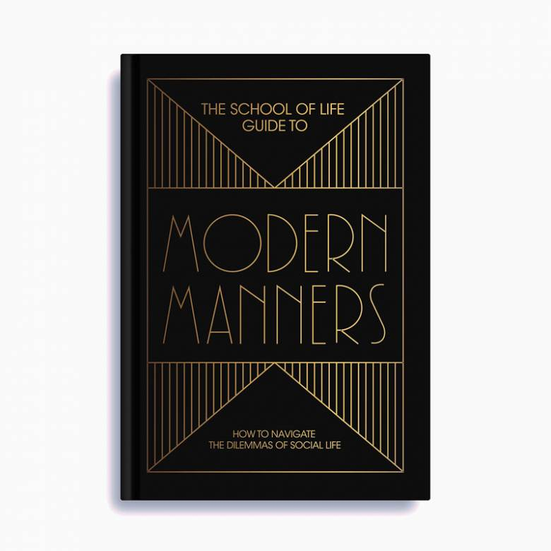 The School of Life Guide to Modern Manners - Hardback Book
