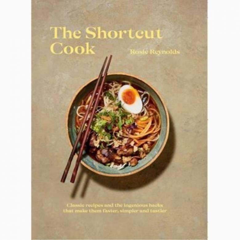 The Shortcut Cook - Hardback Book