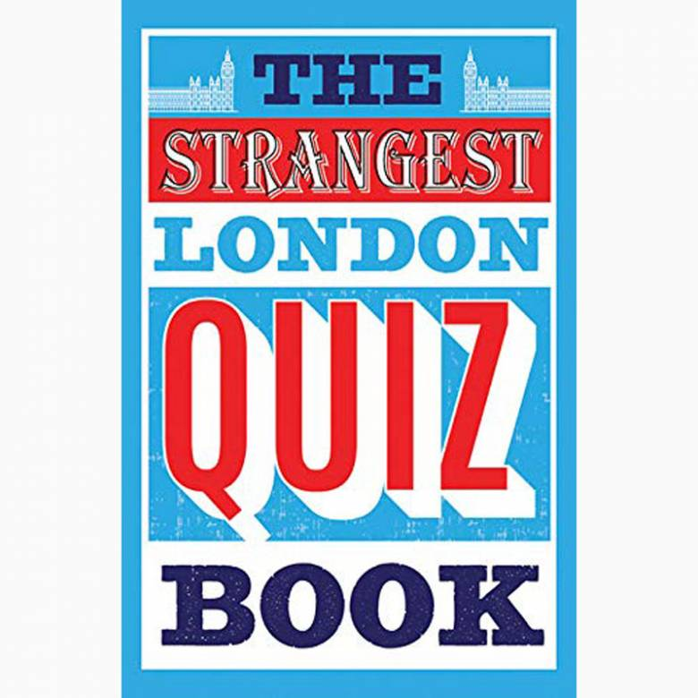 The Strangest London Quiz Book - Paperback Book