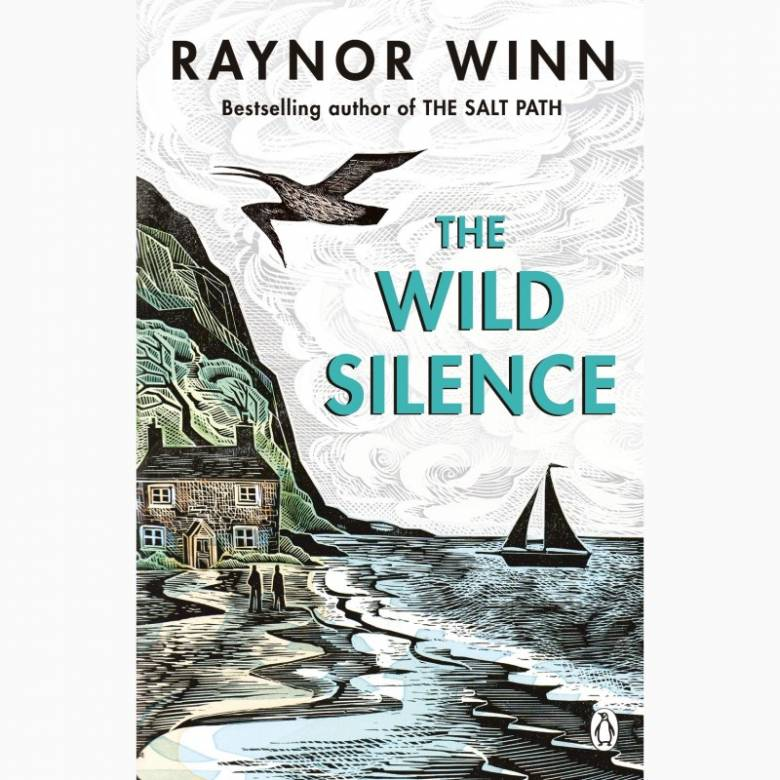 The Wild Silence By Raynor Winn - Paperback Book