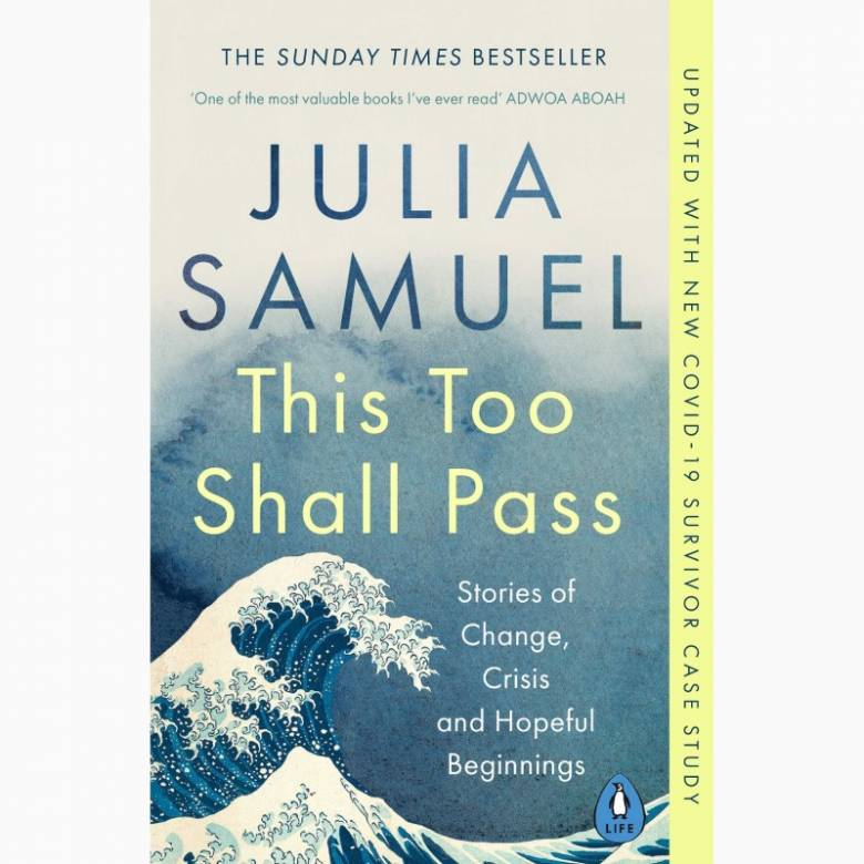 This Too Shall Pass By Julia Samuel - Paperback Book