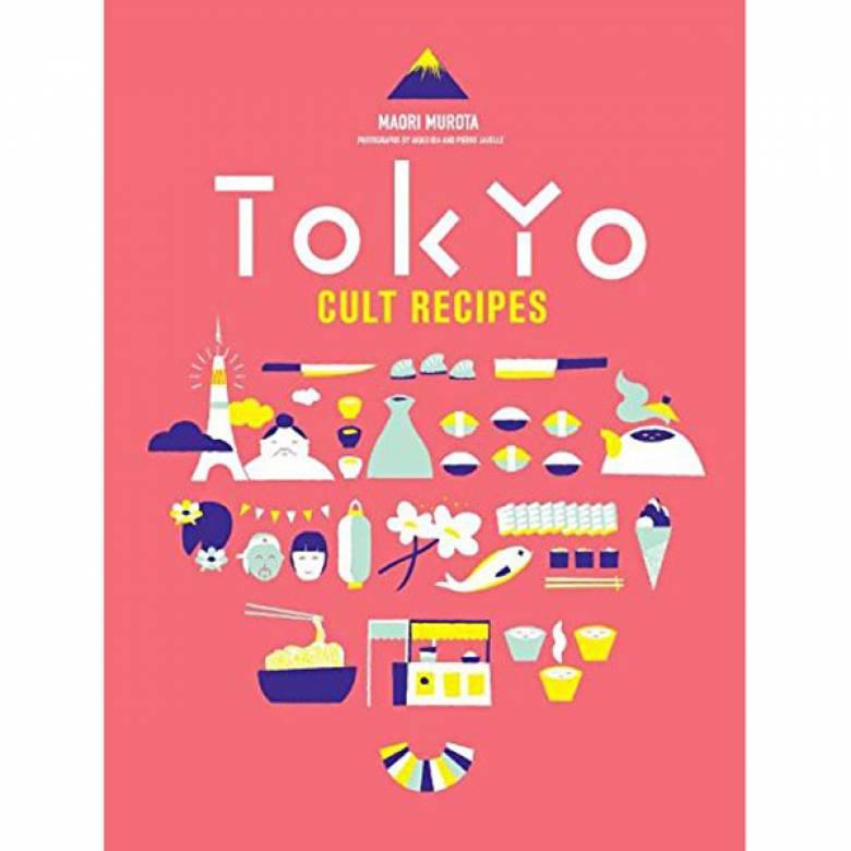 Tokyo Cult Recipes Hardback Book
