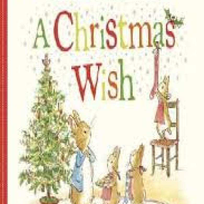 A Christmas Wish A Peter Rabbit Tale Book