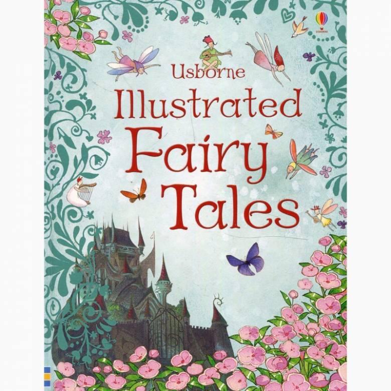 Usborne Illustrated Fairy Tales - Hardback Book