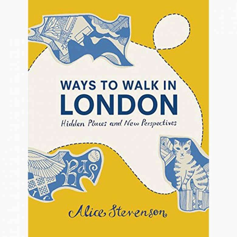 Ways To Walk In London - Hardback Book