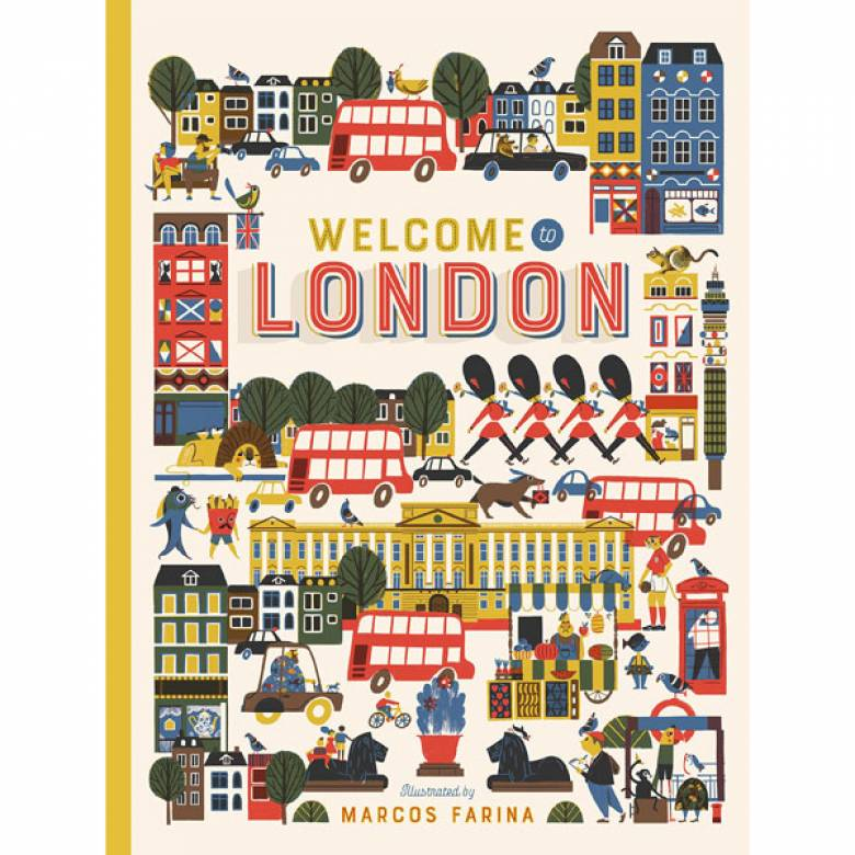 Welcome To London By Marcos Farina Hardback Book