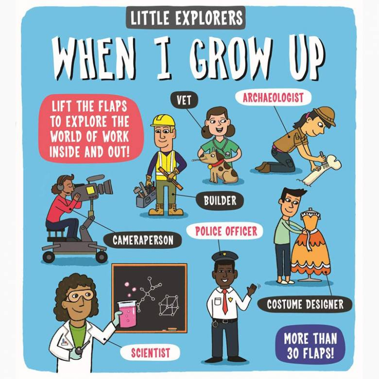 Little Explorers: When I Grow Up - Hardback Book