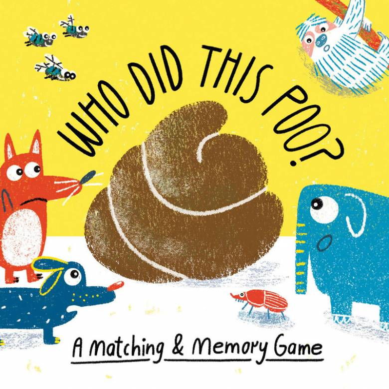 Who Did This Poo? - A Matching And Memory Game 3+