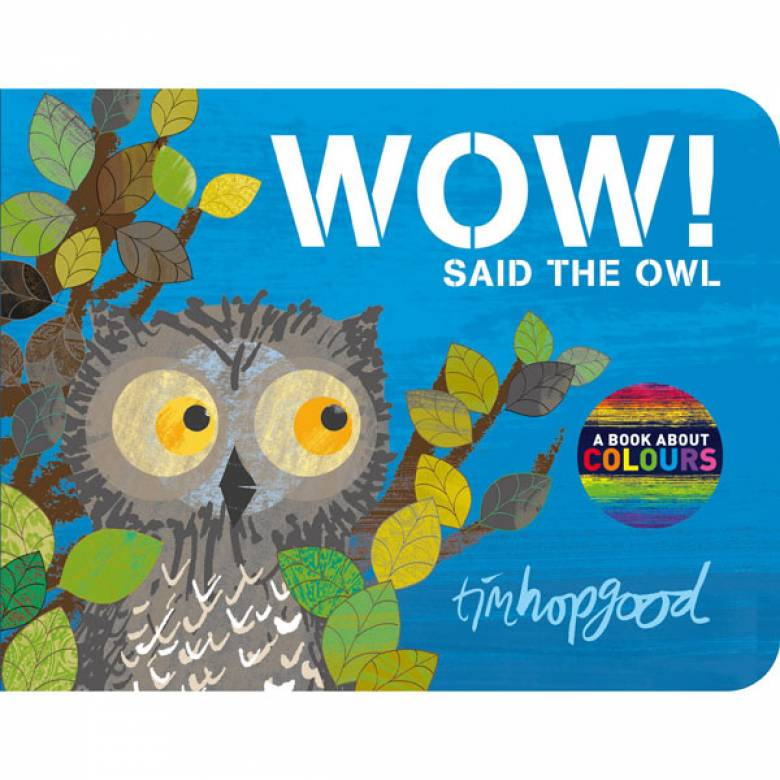 Wow! Said The Owl Hardback Book