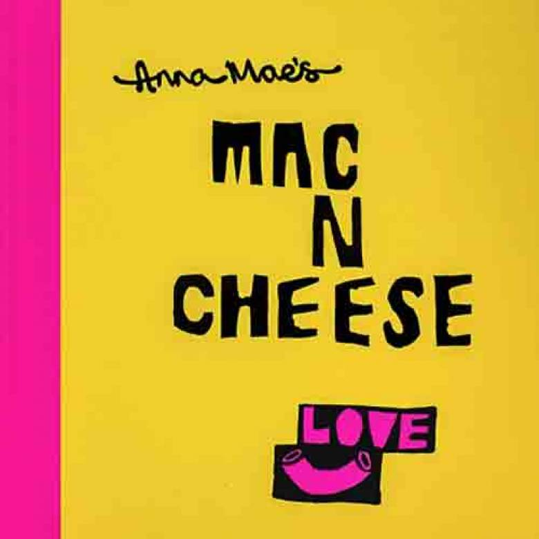 Anna Maes Mac 'N' Cheese - Hardback Book