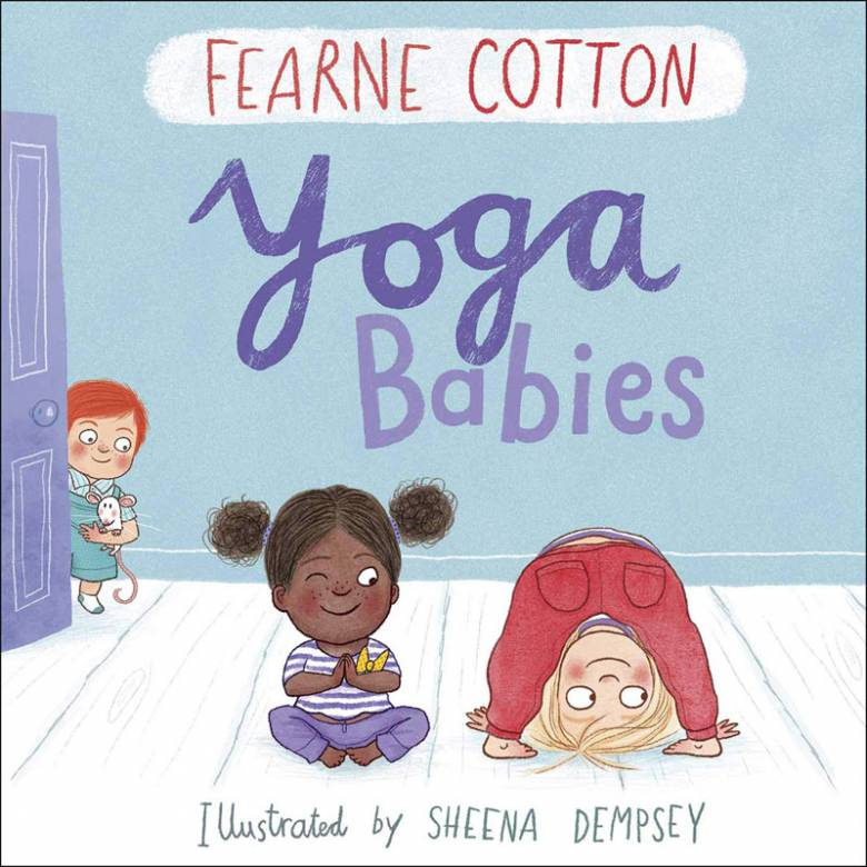Yoga Babies By Fearne Cotton - Hardback Book