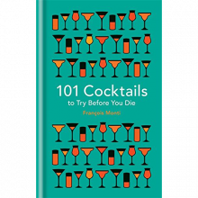 101 Cocktails To Try Before You Die Hardback Book